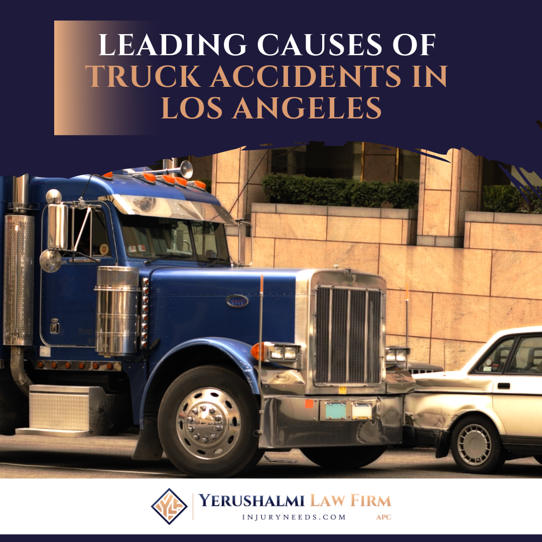 Leading Causes of Truck Accidents in Los Angeles